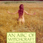 The ABC of Witchcraftby Doreen Valiente